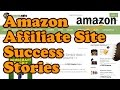 Amazon Affiliate Website Success Stories