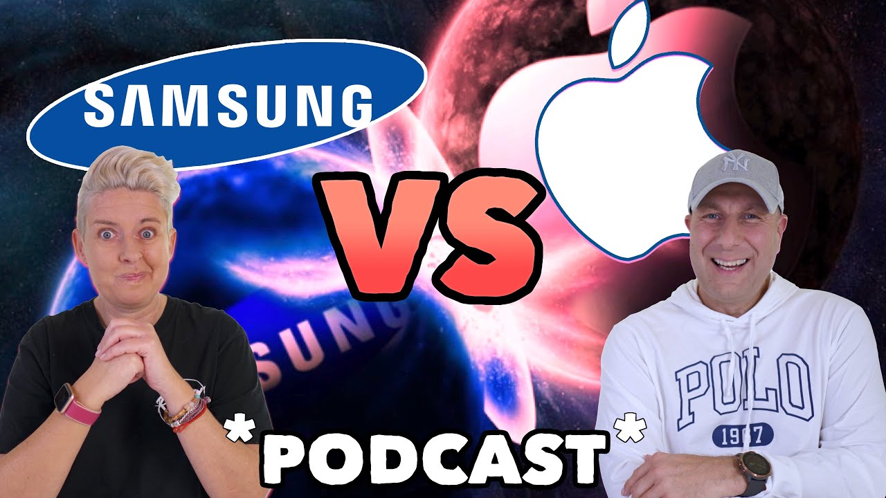 Apple vs Samsung - Which Tech Giant Is The Most Innovative? |  PODCAST #1