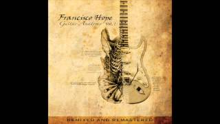 Something Unbreakable [ Francisco Hope - Guitar Anatomy Vol.1 - Track 01]