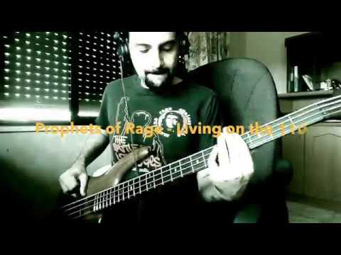 Prophets of Rage - Living on the 110 - Bass cover