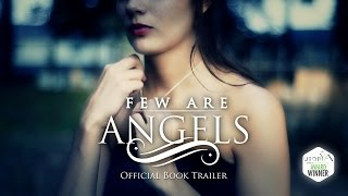FEW ARE ANGELS OFFICIAL TRAILER