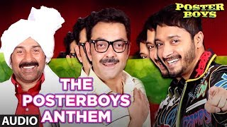 The Poster boys Anthem Full Song | Poster Boys | Sunny Deol, Bobby Deol, Shreyas …
