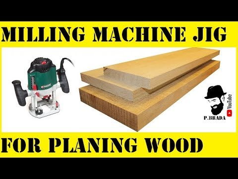 Milling machine jig for planing wood DIY