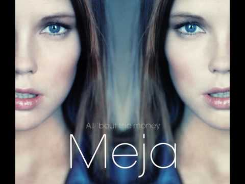 Meja - All 'Bout The Money (DJ Zeb & Sezam's Radio Mix)