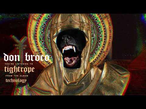 Don Broco - Tightrope (OFFICIAL AUDIO STREAM)