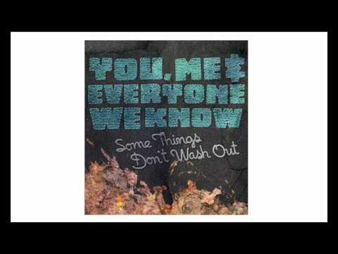 You Me And Everyone We Know - Shock And Awe/I'm Losing Weight For You