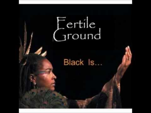 Fertile Ground Black - A Blues for me