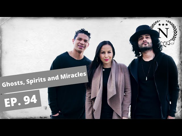 Ghosts, Spirits and Miracles- Nights at the Round Table- Ep 94