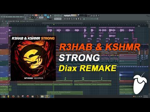 R3HAB & KSHMR - Strong (Original Mix) (FL Studio Remake + FLP)