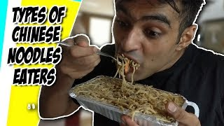 Anil Lobo Types of Chinese Noodle Eaters