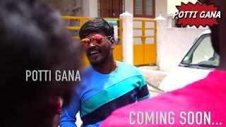 GANA Mani !Vaa Macha!friendship song coming soon please subscribe potti gana music by Bennett .2018/