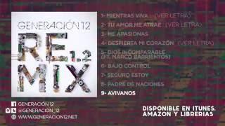 Generación 12 - Avivanos Remix 1.2 (Audio)
