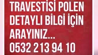 SÜper Aktİf Pasİf Travestİ Polen 0532 213 94 10
