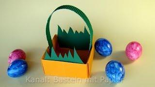 Repeat youtube video Ostern basteln: Osterkörbchen - Osterbasteln - Ostergeschenke basteln - Korb falten