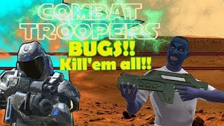 Combat Troopers - Wanna Be A Starship Trooper..? (Kind Of)