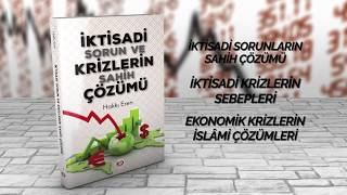 [Kitap] İktisadi Sorun Ve Krizlerin Sahih Çözümü