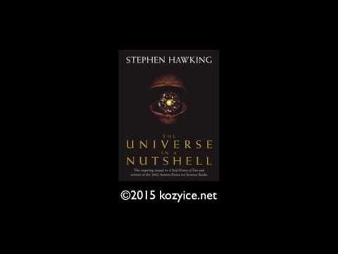 Vũ trụ trong vỏ hạt dẻ #02 - The Universe in a Nutshell #02 (Stephen Hawking)