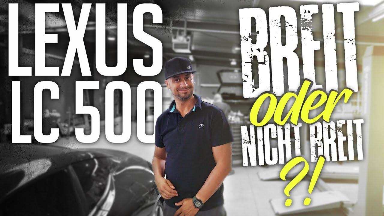 JP Performance -  Lexus LC 500 | Breit oder nicht breit ?!