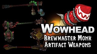 Brewmaster Monk Artifact Weapons