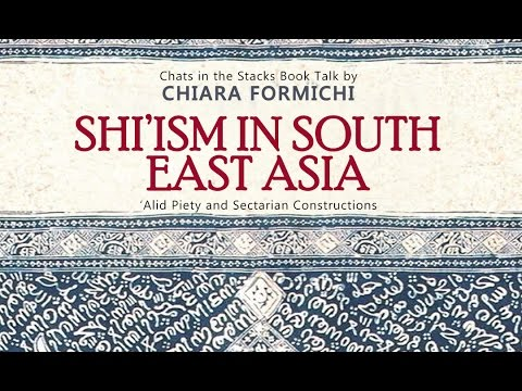 Book Talk: Shi'ism in South East Asia