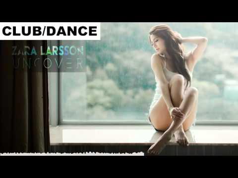 Zara Larsson - Uncover 2016 (Cechoś Remix)