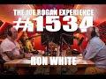 Joe Rogan Experience #1534 - Ron White
