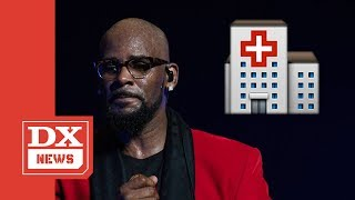 R. Kelly Was Reportedly Hospitalized For Panic Attacks After