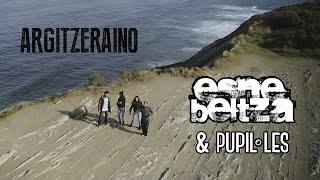 ESNE BELTZA - Argitzeraino (ft. PUPIL·LES)
