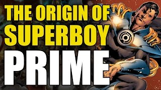 The Origin Of Superboy Prime
