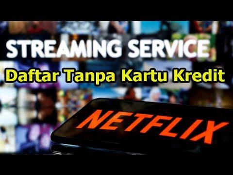 Cara Daftar Dan Berlangganan Netflix Tanpa Kartu Kredit Youtube