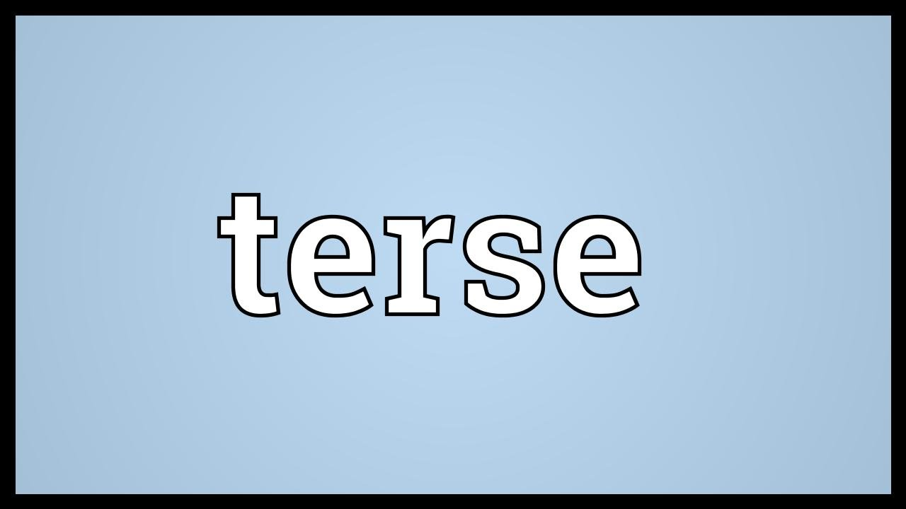 Terse Meaning - YouTube