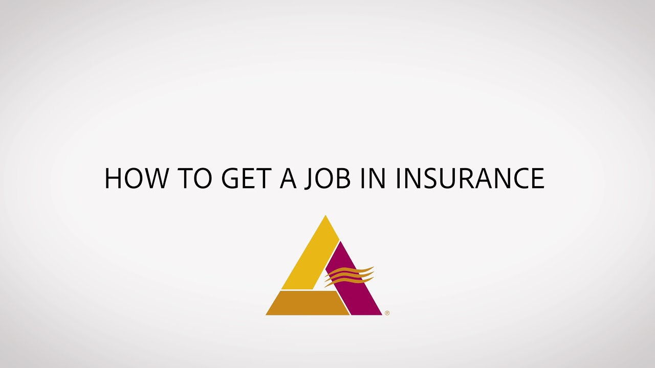 Insurance Careers Month: How To Get A Job - YouTube