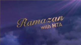 Ramazan With MTA | Episode 2