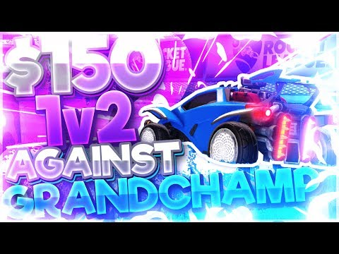 $150 1V2 AGAINST A GRAND CHAMP (Rocket League Wager)