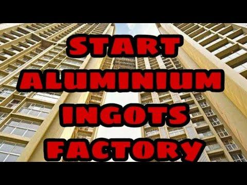 Start Aluminium Ingot Factory In Dubai !! Import & Export WhatsApp Me +919565909177