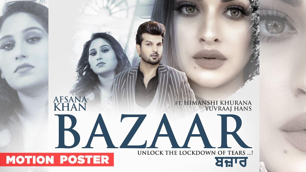 Bazaar (Motion Poster) | Afsana Khan Ft Himanshi Khurana | Yuvraj Hans | Latest Punjabi Teasers 2020