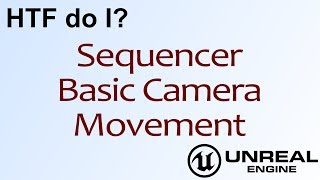 UE4 Sequencer - How to Activate Animations and Particles - TutoriaLand