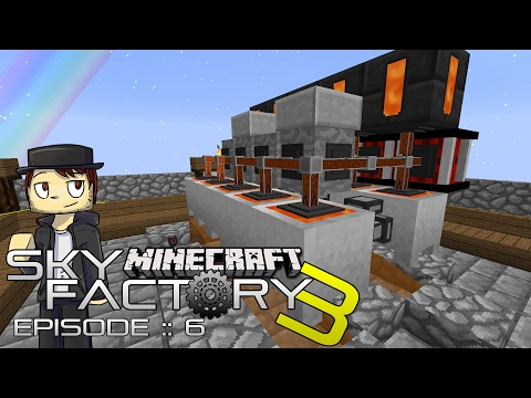 SKY FACTORY 3 | UNLIMITED LAVA! | Episode 6 (MODDED SKYBLOCK MINECRAFT GAMEPLAY)