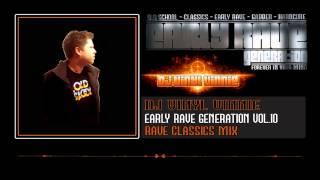 Early Rave Generation Vol.10 DJ VINYL VINNIE