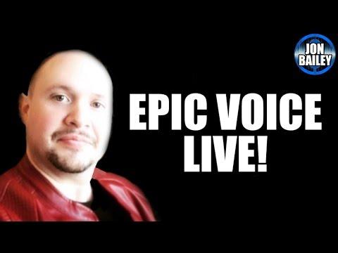 Epic Voice LIVE! 1/8/17