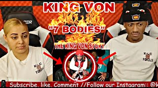 "KING VON THE KING VON STORY "" 7 BODIES "" REACTION CHIRAQ DRILL ""DAMN! WON'T BELIEVE THIS"" MUST WATCH"