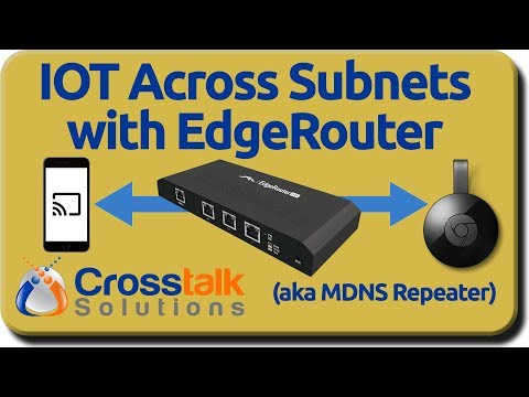 IOT Across Subnets with EdgeRouter - YouTube