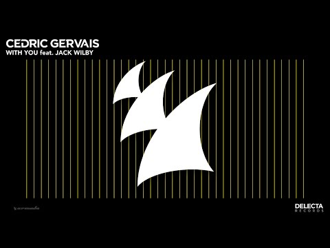 Cedric Gervais feat. Jack Wilby - With You
