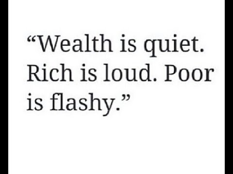 Wealth Is Silent