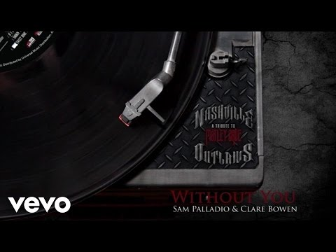 Clare Bowen, Sam Palladio - Without You (Audio Version)