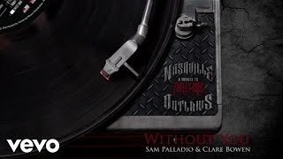 Clare Bowen, Sam Palladio - Without You (Audio Version)