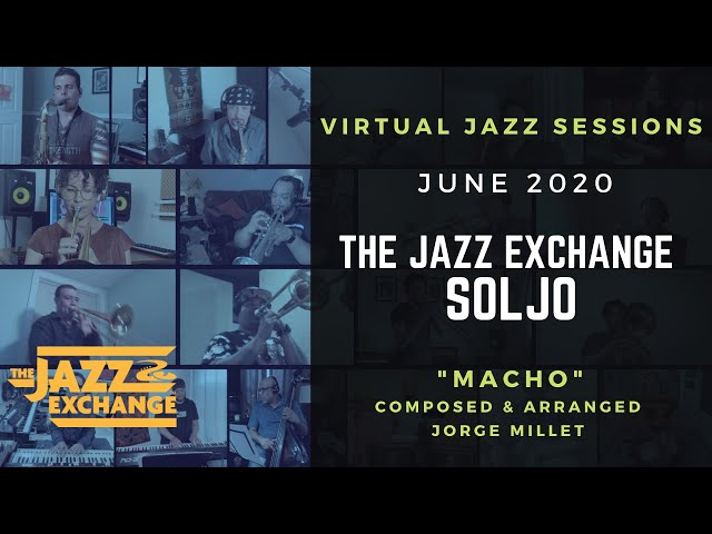 Virtual Jazz Sessions | SOLJO | Macho