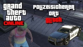 ✰ GTA 5 ONLINE | POLIZEISICHERER ORT GLITCH | [Deutsch/HD/1.11] 100% WORK