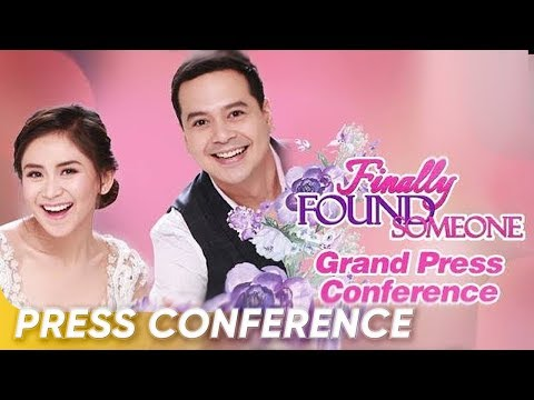 'Finally Found Someone' Media Conference