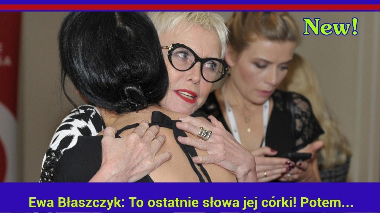 Ewa Błaszczyk: To ostatnie słowa jej córki! Potem zapadła w śpiączkę